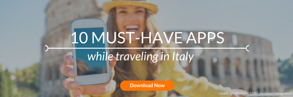10 Must Have Apps while Traveling to Italy